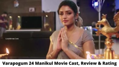 Photo of Varapogum 24 Manikul Movie Cast, Review, Rating, Trailer and Other Details