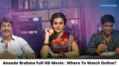 Photo of Anando Brahma Full HD Movie : Where To Watch Online?