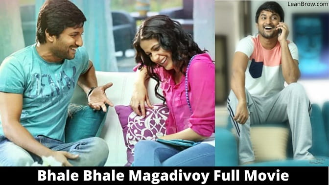 Bhale Bhale Magadivoy Full Movie Where To Watch Online