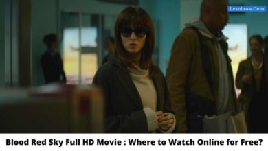 Photo of Blood Red Sky Full HD Movie : Where To Watch Online?