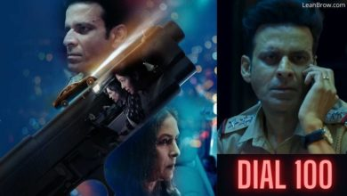 Photo of Dial 100 Movie (2021) By Manoj Bajpayee, Cast, Release Date, Trailer, Review