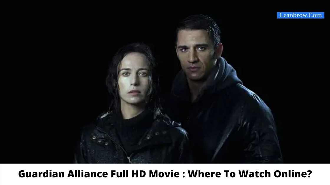 Guardian Alliance Full HD Movie : Where To Watch Online?