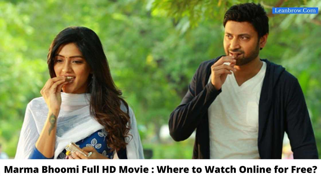 Marma Bhoomi Full HD Movie Where to Watch Online for Free