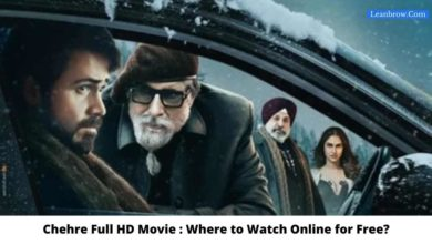 Photo of Chehre Full HD Movie : Where To Watch Online?