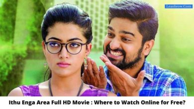 Photo of Ithu Enga Area Full HD Movie : Where To Watch Online?