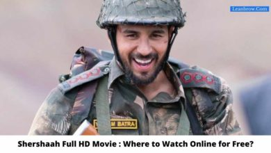 Photo of Shershaah Full HD Movie : Where To Watch Online?