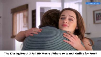 Photo of The Kissing Booth 3 Full HD Movie : Where To Watch Online?