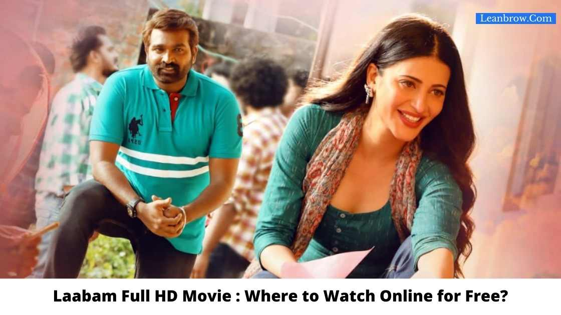 Laabam Full HD Movie : Where To Watch Online?