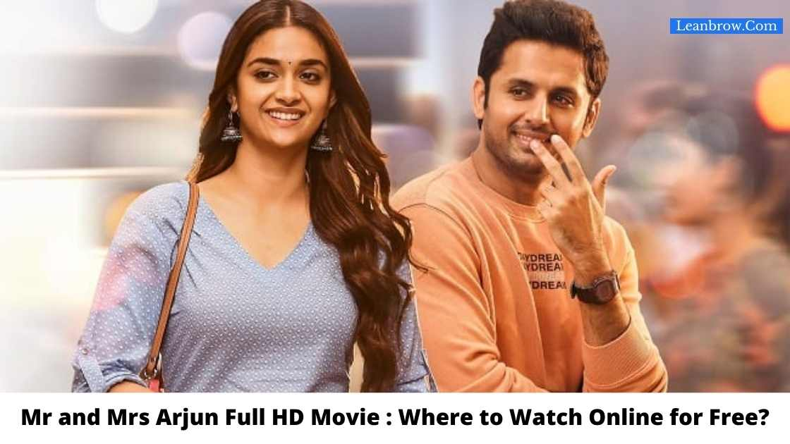 Mr and Mrs Arjun Full HD Movie : Where To Watch Online?