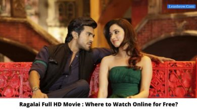 Photo of Ragalai Full HD Movie : Where To Watch Online?
