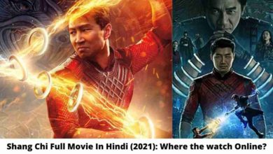 Photo of Shang Chi Full Movie In Hindi (2021): Where the watch Online?