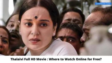 Photo of Thalaivi Full HD Movie : Where To Watch Online?
