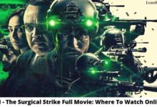 Photo of URI – The Surgical Strike Full Movie: Where To Watch Online?