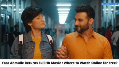 Photo of Yaar Anmulle Returns Full HD Movie : Where To Watch Online?